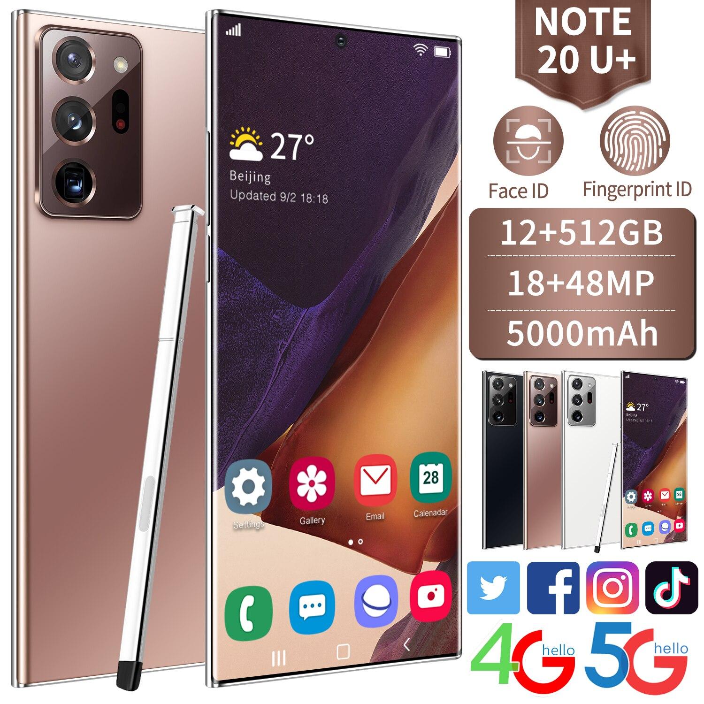 الإصدار العالمي نوت 20 U + هاتف ذكي 12 + 512GB 6.9 ''HD شاشة 5G الهاتف المحمول 5000mAh بطارية 18 + 48 ميجابكسل كاميرا الهاتف المحمول معرف الوجه