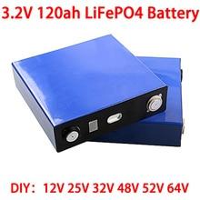 3.2V 120ah Lifepo4 batterie 12V 24V 36V 48V 64V Cycle profond LFP Lithium fer Phospha Lithium cellule ue US CA RU hors taxe