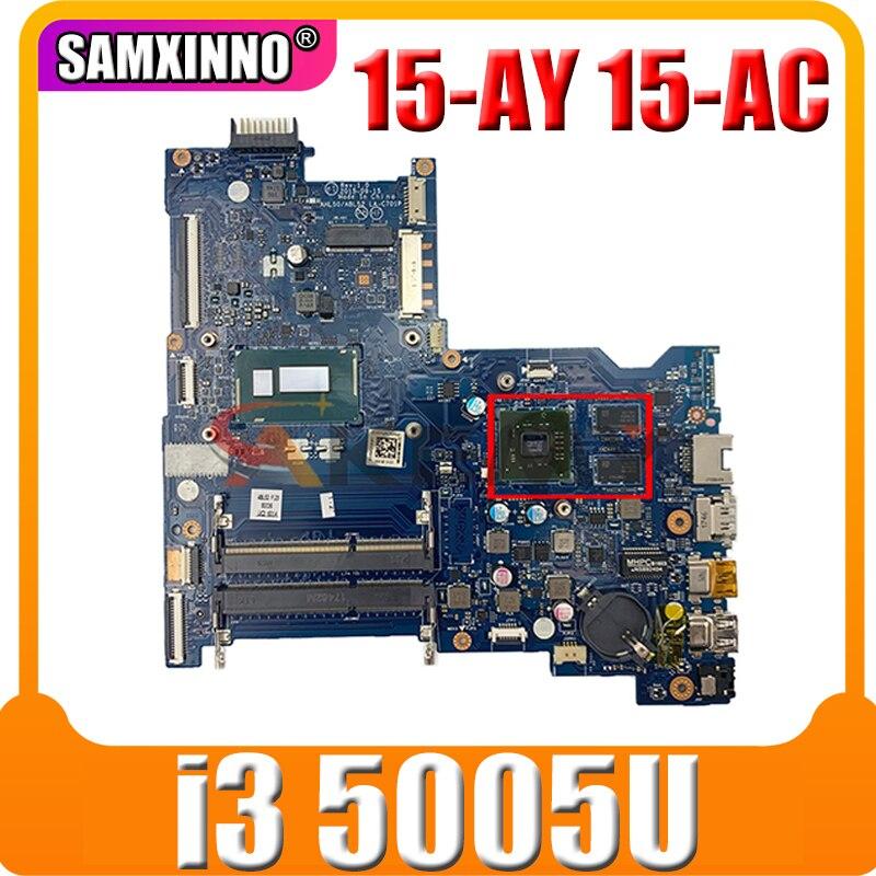 854940-601 854940-001 لإتش بي 15-AY 15-AC 15-BD اللوحة المحمول BDL50 LA-D703P/LA-C701P CPU i3 5005U DDR3 100% اختبار العمل