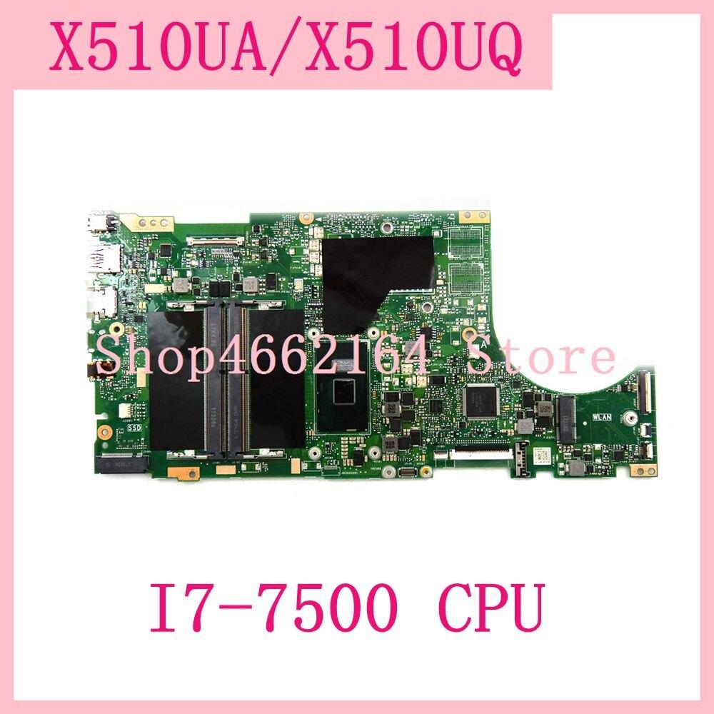 X510UA placa base I7-7500 CPU REV 2,2 placa madre para ASUS X510UQ X510U X510UA X510U X510 placa base de computadora portátil probado envío gratis