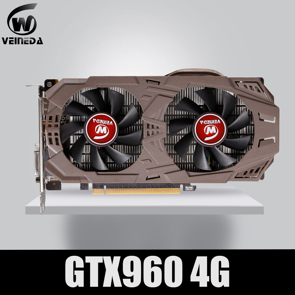 VEINEDA PC Video Card Original GTX 960 4GB 128Bit GDDR5 Graphics Cards for nVIDIA VGA Cards Geforce