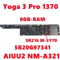 fru5b20g97341 for lenovo yoga 3 pro 1370 laptop motherboard aiuu2 nm a321 with sr216 m 5y70 cpu 8gb ram fully tested working