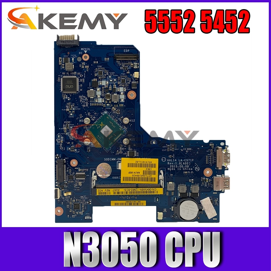 Akemy LA-C571P اللوحة الرئيسية الأصلية لديل 5552 5452 مع Celeron N3050 وحدة المعالجة المركزية اللوحة الأم للكمبيوتر المحمول