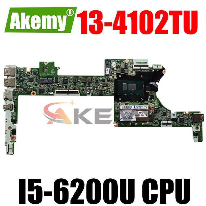 Akemy 828826-601 828826-001 828826-501 для HP спектр x360 13-4102TU DAY0DDMBAE0 материнская плата для ноутбука SR2EY I5-6200U основная плата