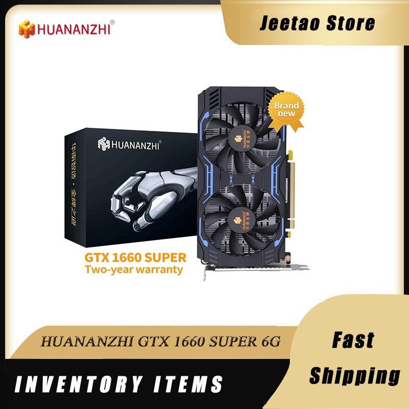 HUANANZHI GTX 1660 سوبر 6G 192Bit العلامة التجارية الجديدة الأصلي بطاقة جرافيكس GDDR6 بطاقات الفيديو ل NVIDIA Geforce بطاقات GTX750TI 1050