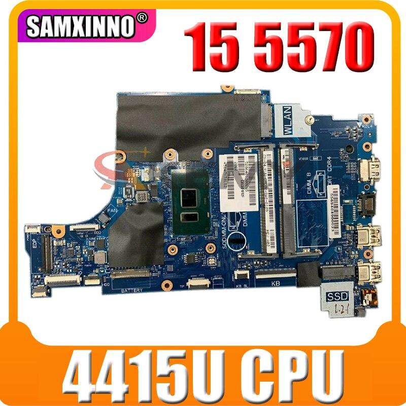 Akemy لديل انسبايرون 15 5570 اللوحة المحمول مع SR348 4415U CPU CN-03K7G5 3K7G5 CAL60 LA-F114P