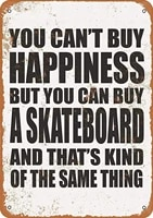fsdva 8 x 12 metal sign you cant buy happiness but you can buy a skateboard vintage decorative tin sign