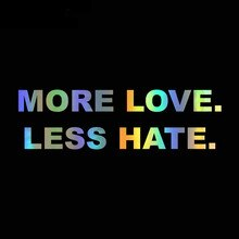 Personality More Love Less Hate Words Car Window Car Stickers Accessories Motorcycle Cover Scratches