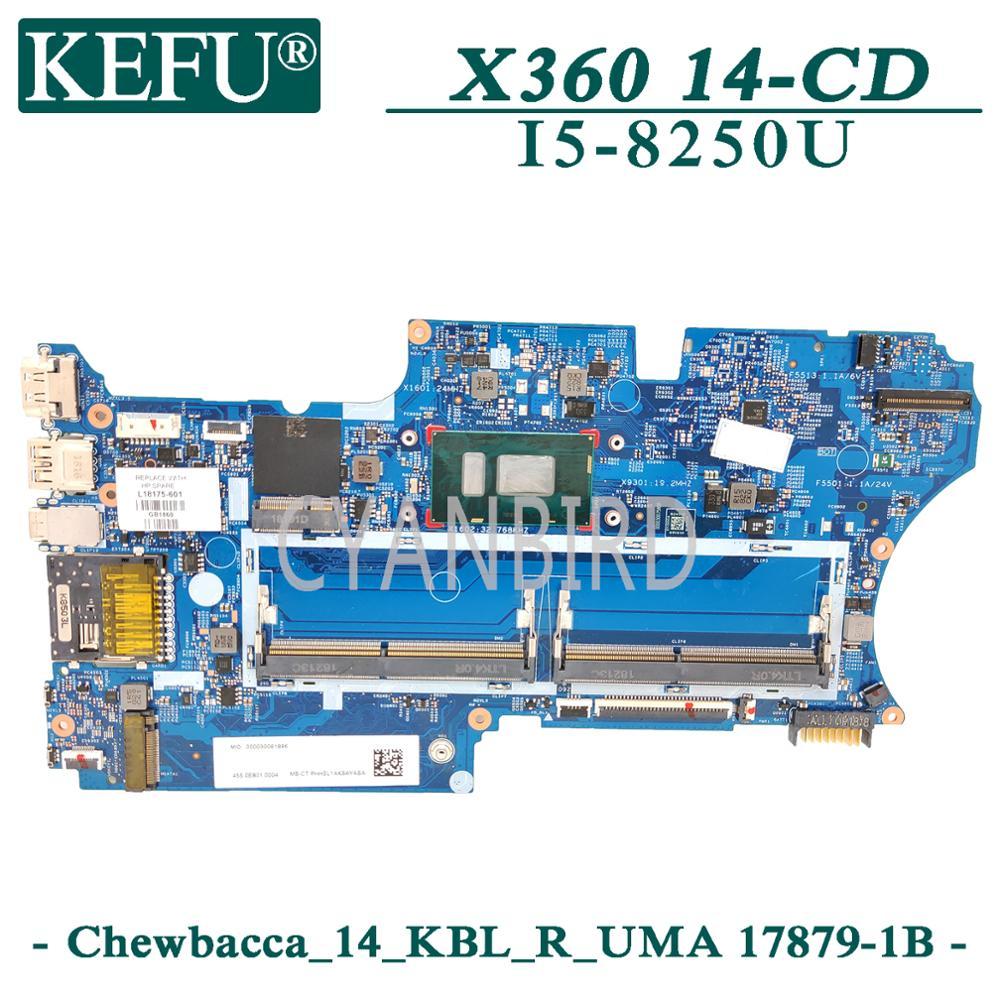 KEFU 17879-1B اللوحة الأصلية ل HP X360 14-CD مع I5-8250U اللوحة المحمول L18163-601