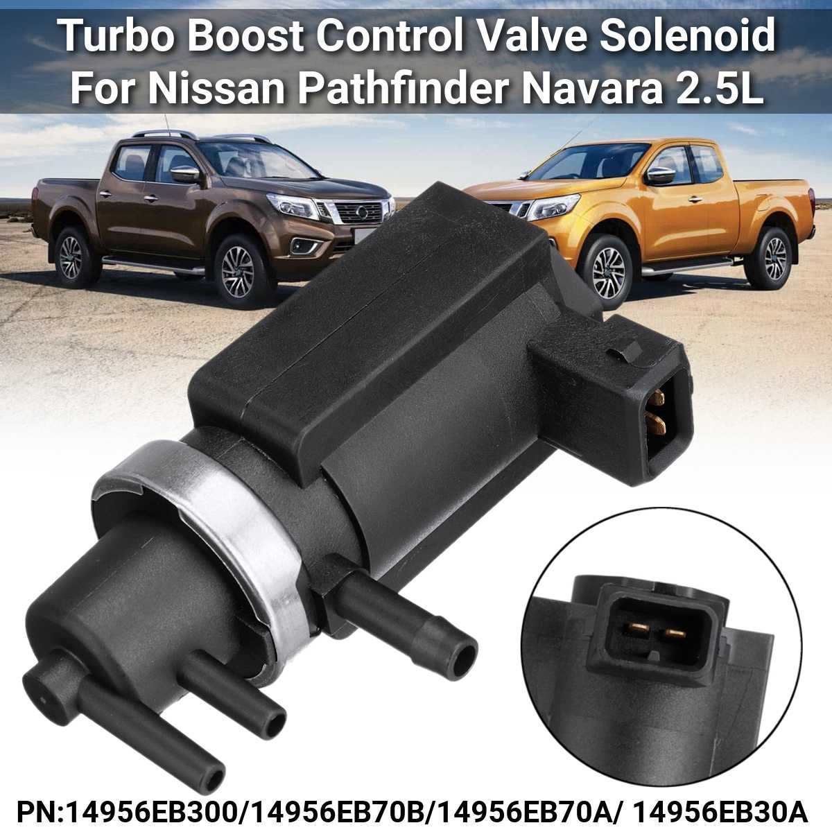 Turbo Boost Regelklep Magneetklep Voor Nissan Pathfinder Navara NP300 Pathfinder Pickup Cabstar Murano 2.5L 14956EB300 14956EB70