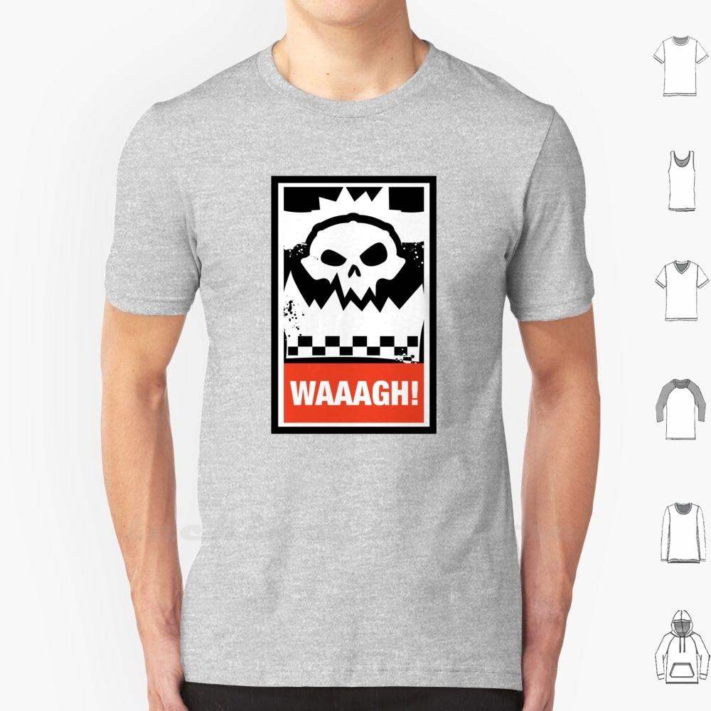 Ork Waaagh! Wargaming Meme T Shirt 6Xl Cotton Big Size 40000 Orks Ork Greenskins Waaagh Dakka Dakkadakka Tabletop Gaming