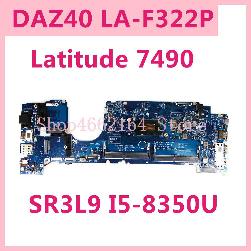 لديل خط العرض 7490 اللوحة المحمول CN-0MP4DV CN-0T0VJ3 CN-0YKF3V DAZ40 LA-F322P مع SR3L8 I5-8350U اختبار العامل جيدا