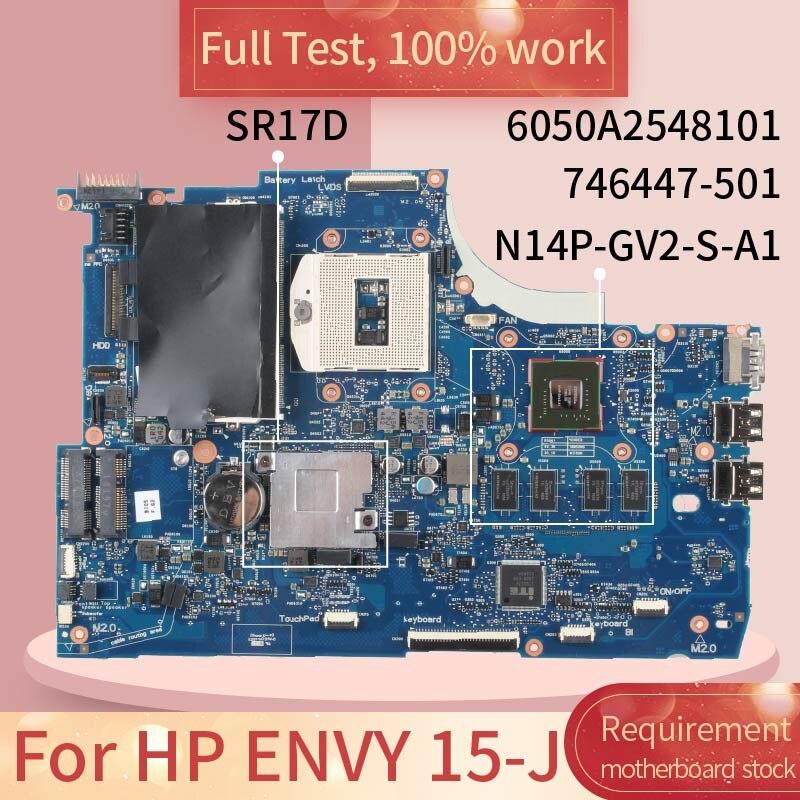 746447-601 para hp envy 15-j 6050a2548101 746447-501 sr17d hm87 N14P-GV2-S-A1 notebook placa-mãe teste completo 100% trabalho