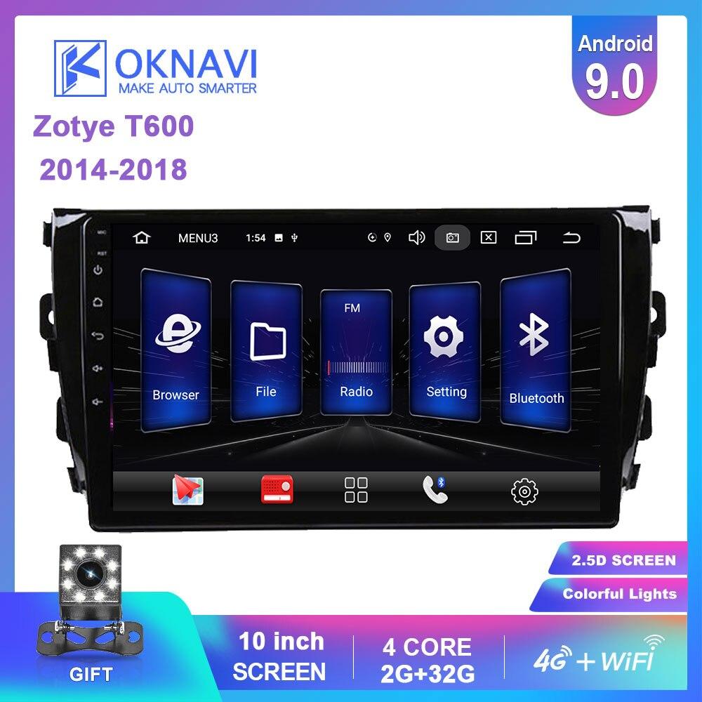 "OKNAVI 10 ""Android 9,0 coche Multimedia reproductor de vídeo para Zotye T600 2014-2018 GPS navegador estéreo 4G WIFI cámara de Radio SIN DVD"