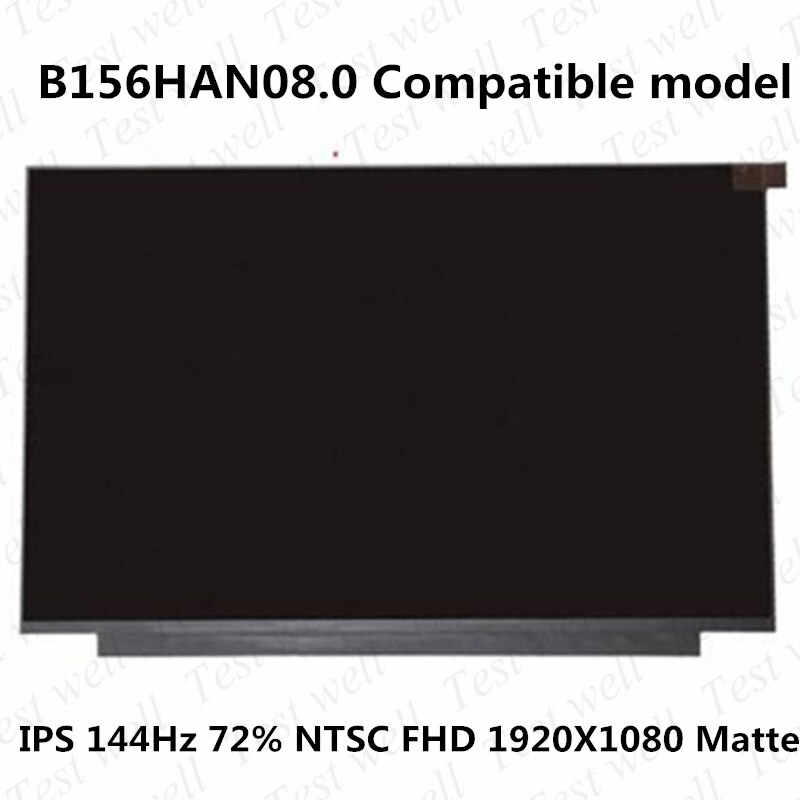 B156HAN08.0 144Hz 72% NTSC الألوان ل AUO ماتي سليم مصفوفة FHD 1920*1080 40pin محمول الألعاب LCD IPS B156HAN08.2 LP156WFG-SPF3
