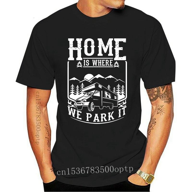 Home Is Where We Park It Caravaning Men T-shirt Men Brand Clothihng Top Quality Fashion Mens T Shirt 100%cotton