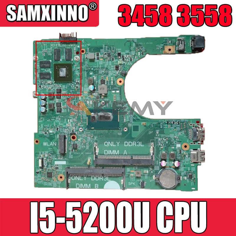 Akemy I5-5200U لأجهزة الكمبيوتر المحمول Dell Inspiron 3458 3558 اللوحة الرئيسية 14216-1 CN-098D3F 98D3F PWB:1XVKN اللوحة الرئيسية 100% تم اختبارها