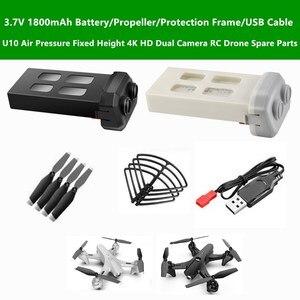 U10 4K Camera RC Drone Spare Parts 3.7V 1800mAh Battery/Propeller/Protection Frame/USB Cable For U10 Remote Control Quadcopter