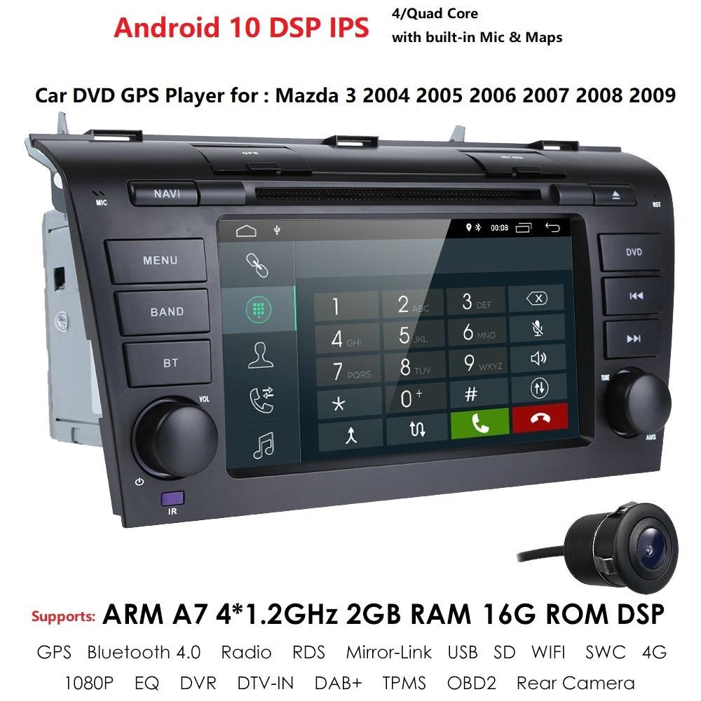 Android 10 автомобильный dvd-плеер для Mazda 3 Mazda3 2004-2009 с BT 4G Wifi радио GPS 2GRAM SWC RDS DVR DAB DTV AM/FM зеркало-Link CAM