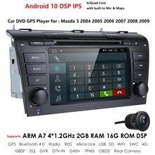 Lecteur DVD de voiture pour Mazda 3 Mazda3   Android 10 2004-2009 avec BT, Radio Wifi 4G GPS 2 grammes SWC RDS DVR DAB DTV AM/FM miroir-Link CAM
