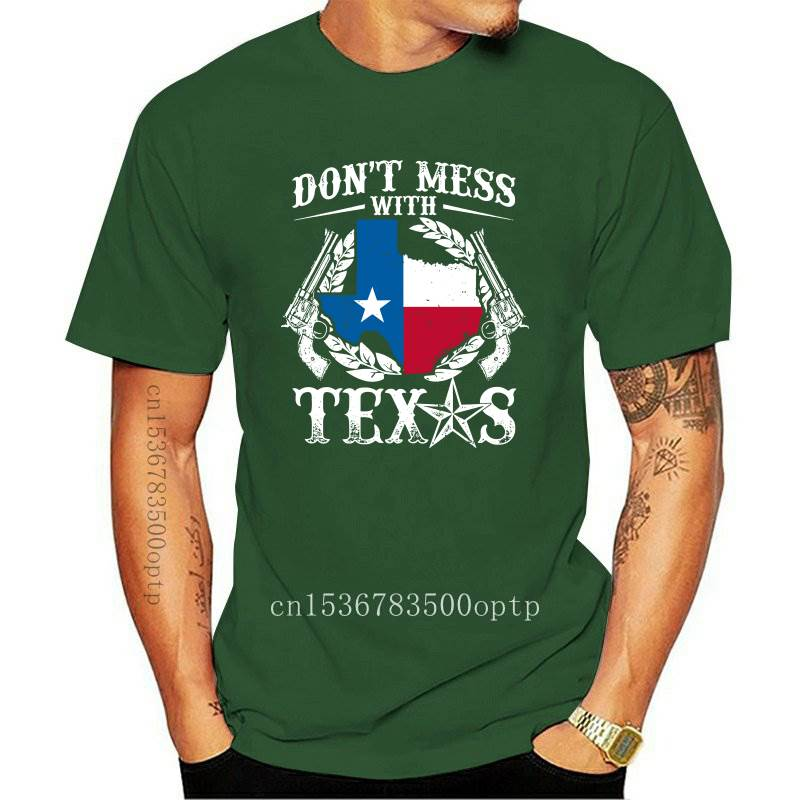 New Don&#39T Mess With Texas Cowboys Usa Cool T-Shirt Old Skool Hooligans Funny Gift 47Th 30Th 40Th 50Th Birthday Tee Shirt