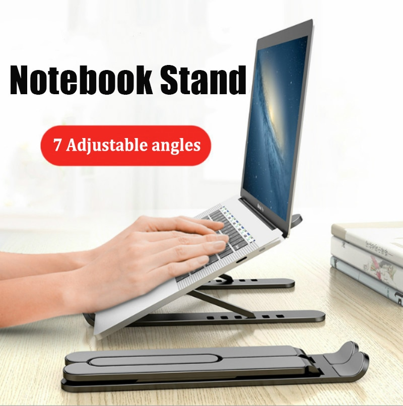 Adjustable Foldable Laptop Stand Non-slip Desktop Laptop Holder Notebook Stand sFor Notebook Macbook Pro Air iPad Pro DELL HP