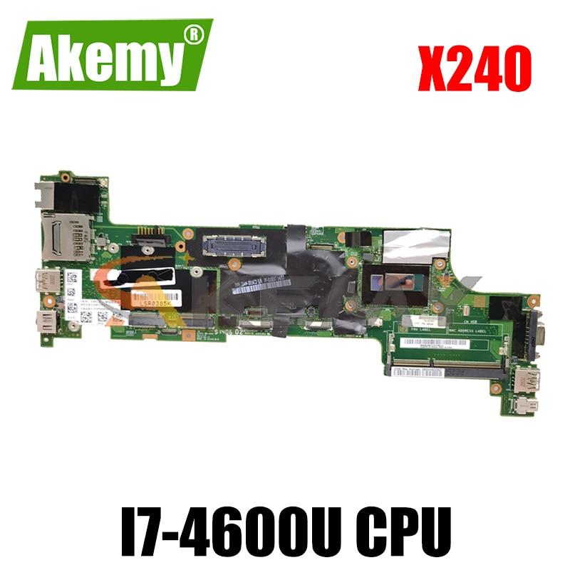 Akemy VIUX1 NM-A091 لينوفو ثينك باد X240 دفتر اللوحة وحدة المعالجة المركزية I7 4600U 100% FRU 04X5150 04X5154 04X5162 04X5174