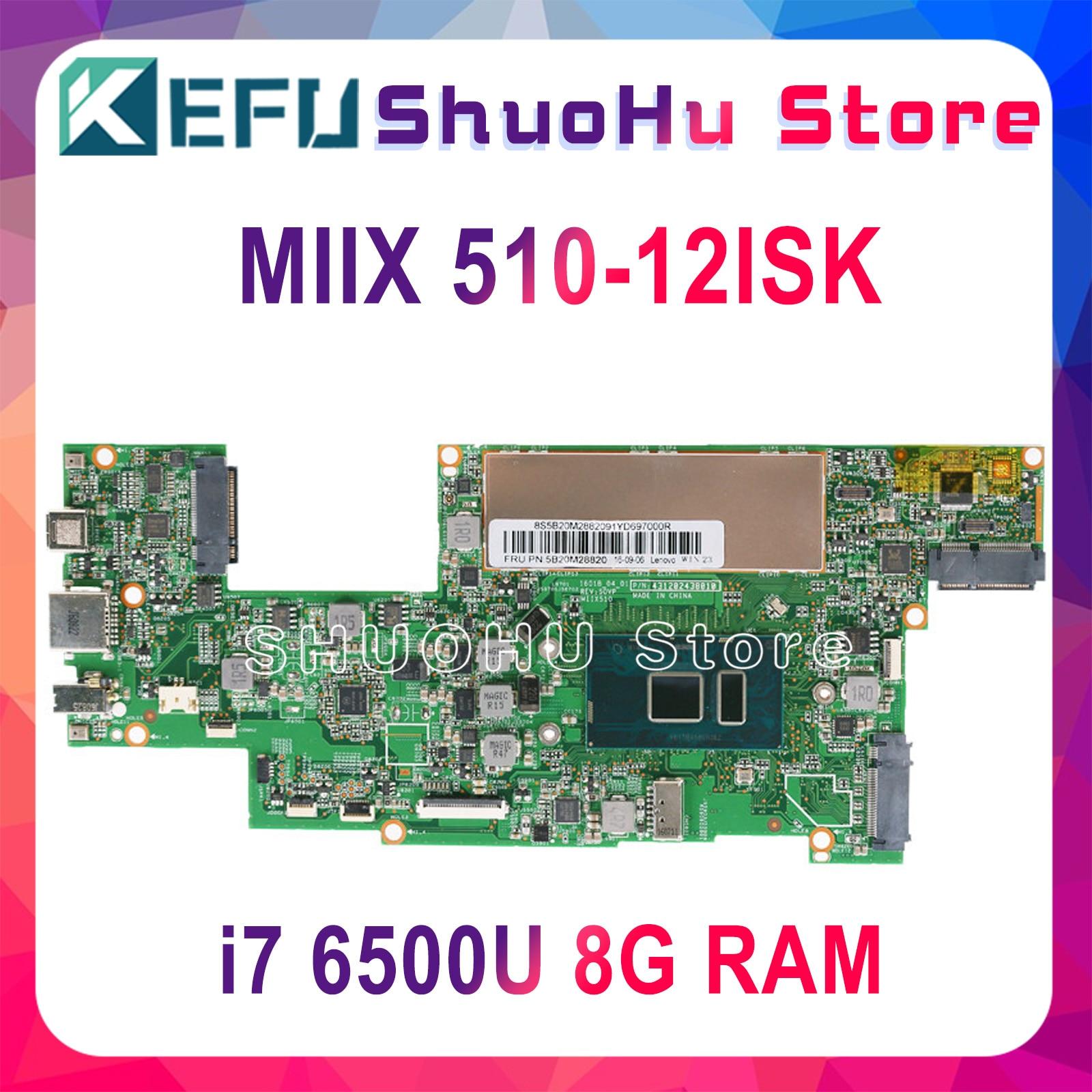 KEFU MIIX510 اللوحة لينوفو MIIX510-12ISK MIIX 510-12ISK دفتر اللوحة CPU i7 6500U 8 جرام RAM اختبار العمل الأصلي