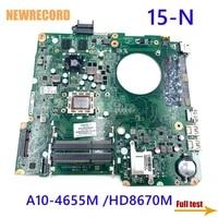 newrecord da0u92mb6d0 737138 501 for hp pavilion 15 n laptop motherboard a10 4655m cpu hd8670m gpu ddr3 main board full test