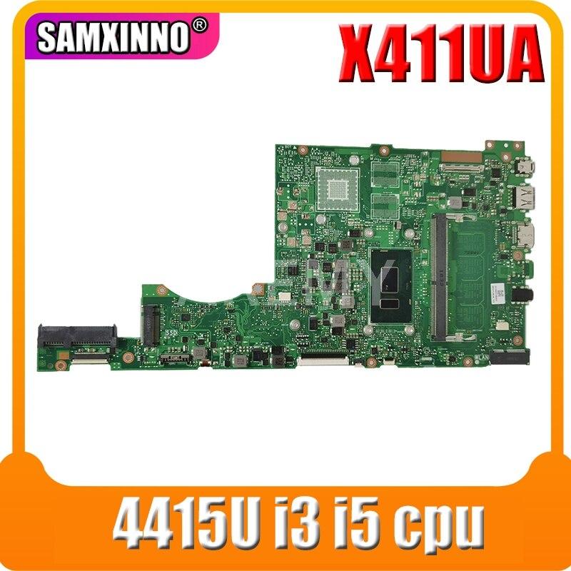 Akemy ل Asus X411 X411U X411UN X411UQ اللوحة الأم للكمبيوتر المحمول X411UA اللوحة الرئيسية اختبار ث/4415U i3 i5 وحدة المعالجة المركزية 4GB RAM