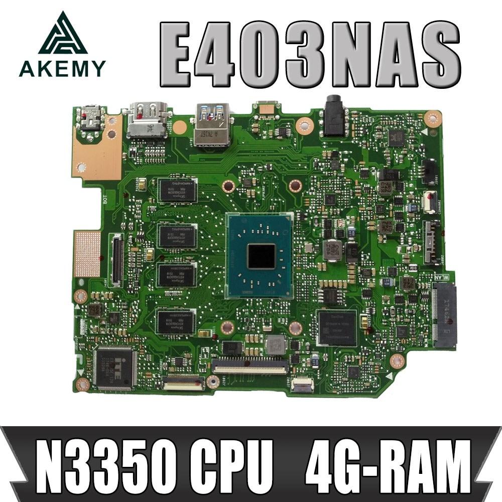 اللوحة الأم E403NAS للوحة الأم ASUS E403NA E403N Laotop w / N3350 CPU 4G-RAM 64G-SSD