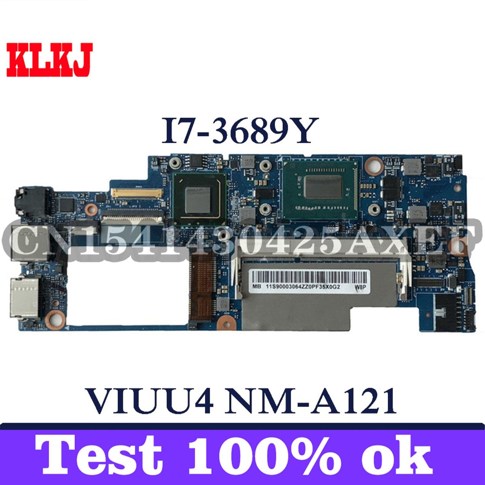 KLKJ VIUU4 NM-A121 اللوحة الأم للكمبيوتر المحمول لينوفو اليوغا 11S اختبار اللوحة الرئيسية الأصلية I7-3689Y