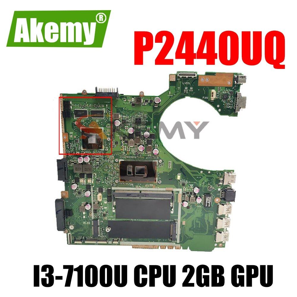 Akemy P2440UQ اللوحة الأم لأجهزة الكمبيوتر المحمول Asus P2440UQ P2440UV P2440U P2440 اللوحة الرئيسية الأصلية ث/I3-7100U وحدة المعالجة المركزية 2GB وحدة معالجة الرسوما...