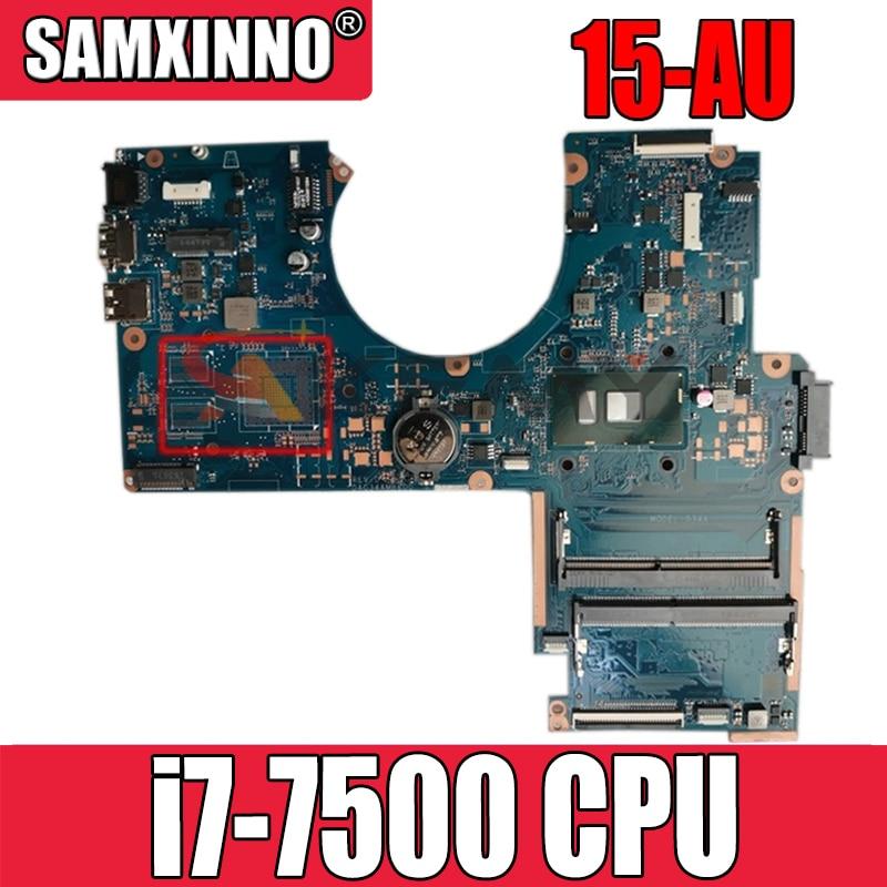ل HP 15-AU سلسلة اللوحة الأم للكمبيوتر المحمول i7-7500 CPU DAG34AMB6D0 901573-001 901573-501 901573-601 100% اختبارها بالكامل