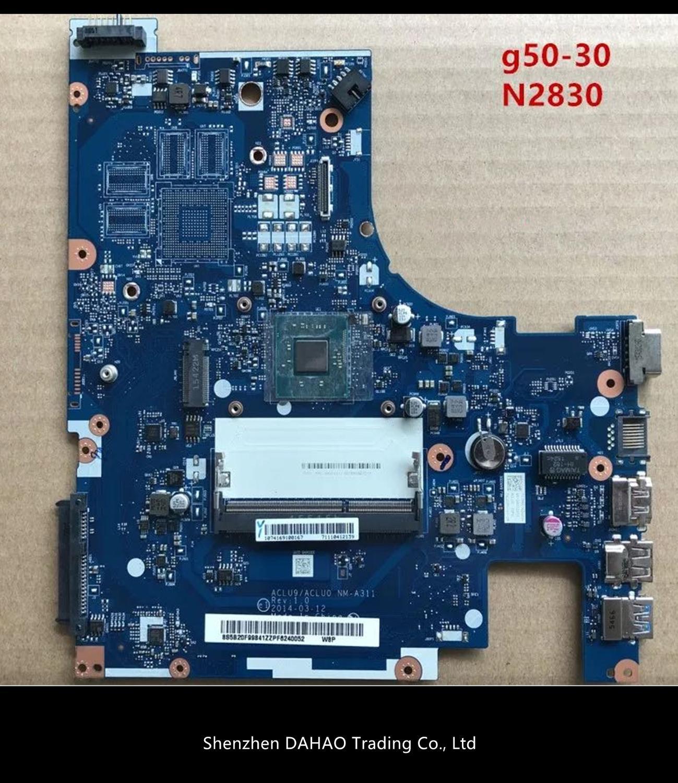 اللوحة الرئيسية الجديدة ACLU9 / ACLU0 NM-A311 اللوحة الأم لأجهزة الكمبيوتر المحمول لينوفو G50-30 (إنتل وحدة المعالجة المركزية) اللوحة الأم اختبار 100% الع...