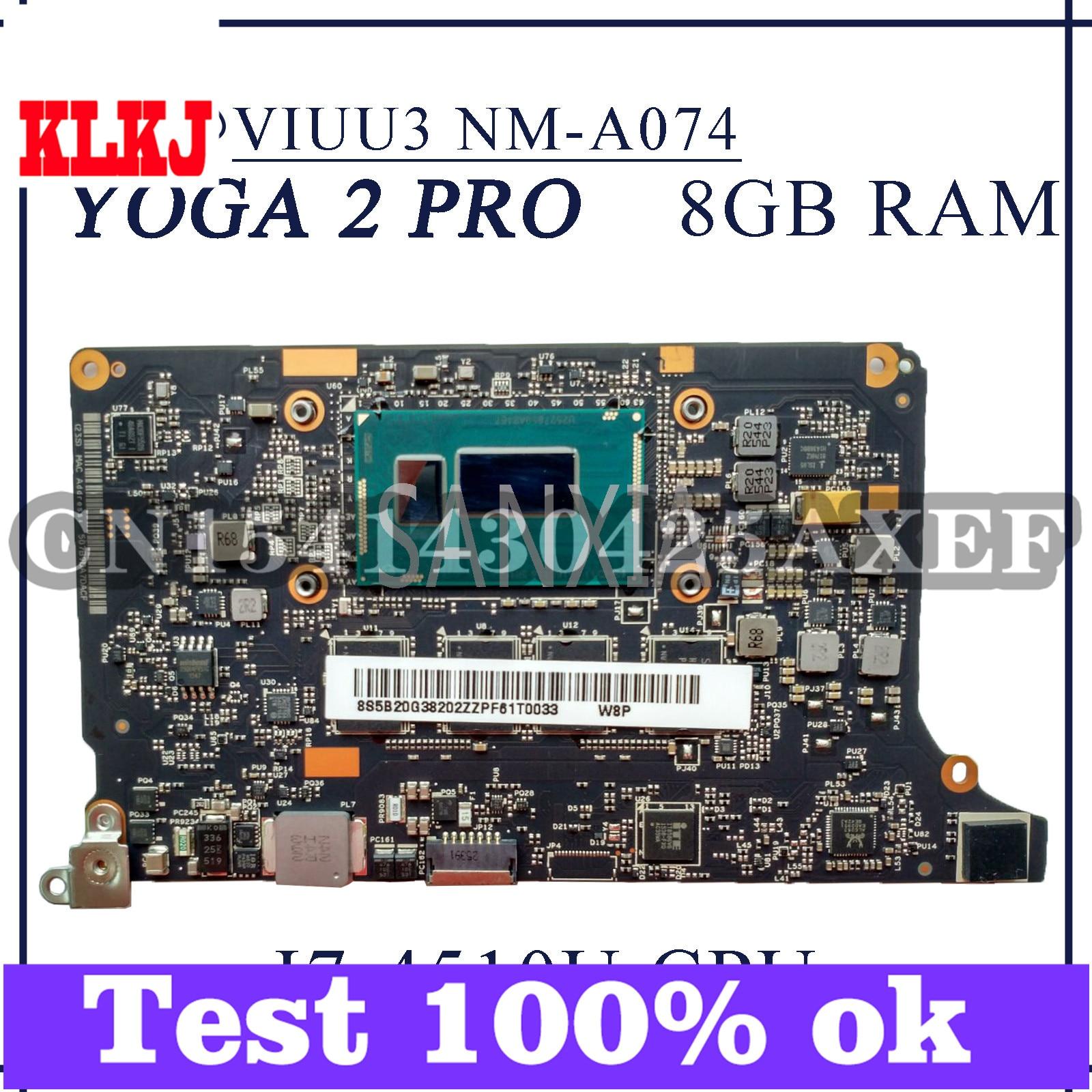 KLKJ NM-A074 اللوحة الأم للكمبيوتر المحمول لينوفو اليوغا 2 برو الأصلي اللوحة الرئيسية 8GB-RAM I7-4510U/4500U وحدة المعالجة المركزية