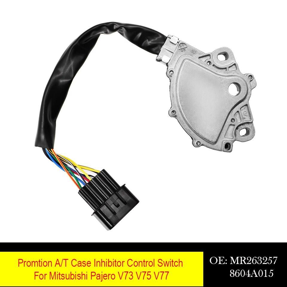 Interruptor de Control del inhibidor de la caja de la promoción del coche A/T para Mitsubishi Pajero V73 V75 V77 MR263257 8604A015 8604A053