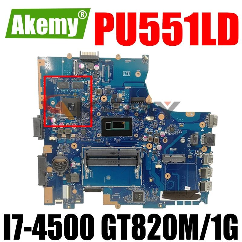 Akmey PU551LD اللوحة REV2.0/2.1 I7-4500CPU GT820M/1G اللوحة ل Asus PU551L PU551LA PU551LD PRO551L اللوحة المحمول