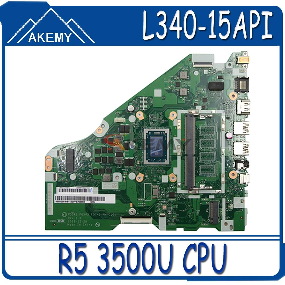 Akemy لينوفو L340-15API L340-17API V155-15API اللوحة المحمول FG542 FG543 FG742 NM-C101 CPU R5 3500U اختبار 100% العمل