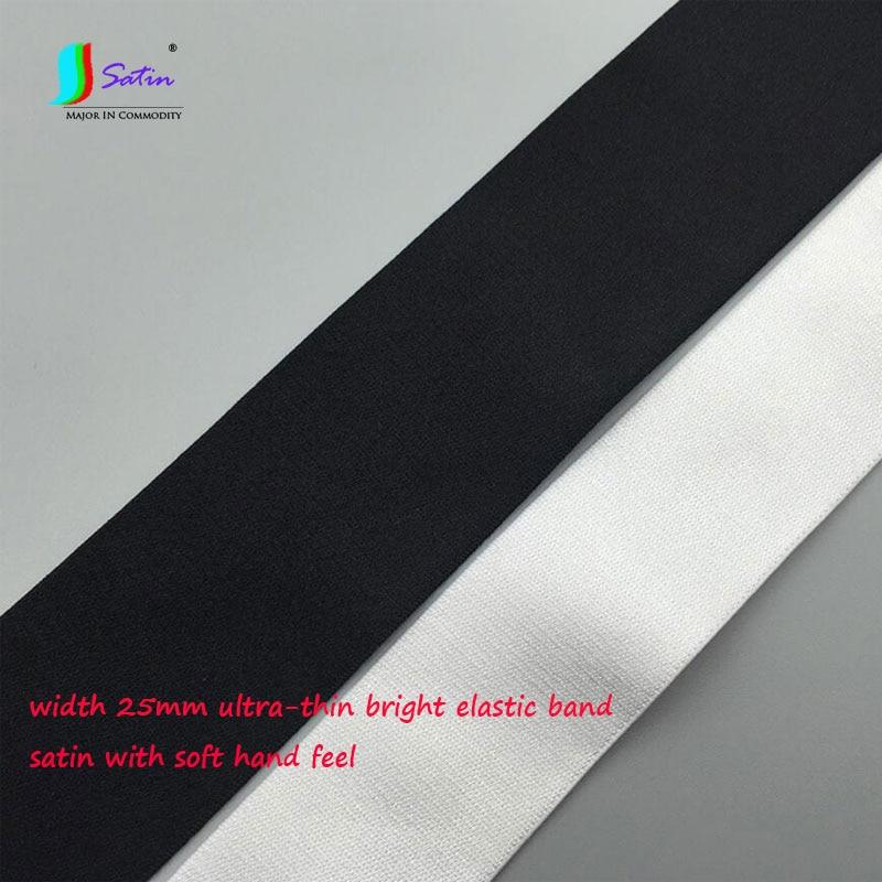 Largura 25mm branco, preto brilhante fibra elástica fita roupa interior reparação costurar material ultra-fino cetim elástico preto