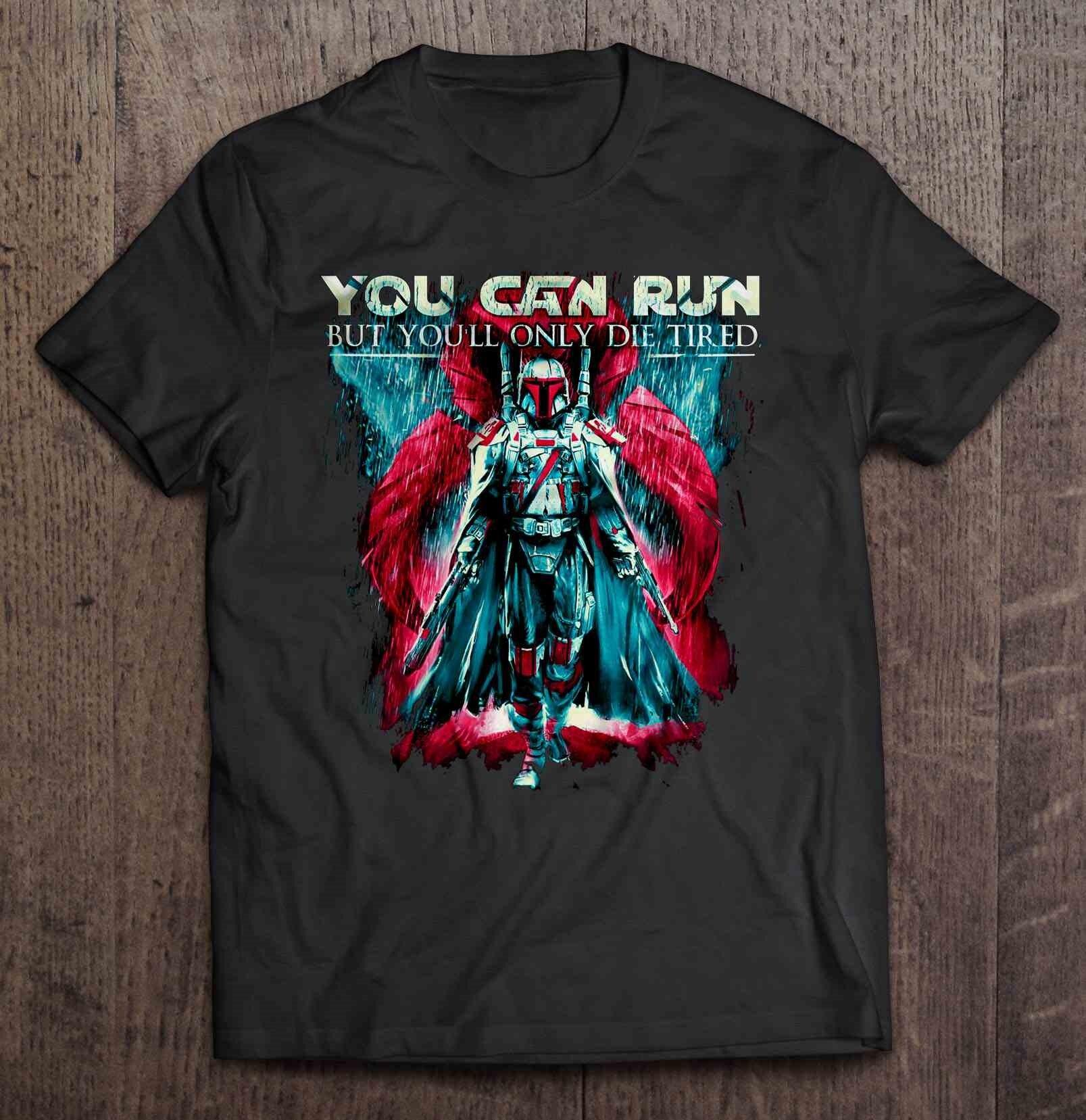Camiseta para hombre, puedes correr, pero solo Die Tired, camiseta para mujer Boba Fett
