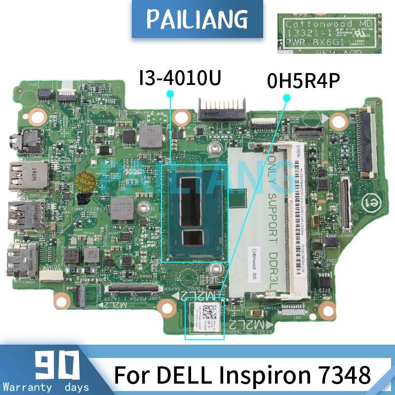 PAILIANG اللوحة الأم للكمبيوتر المحمول ديل انسبايرون 7348 I3-4010U اللوحة الرئيسية 13321-1 CN-0H5R4P SR16Q DDR3 tesed