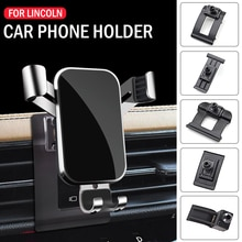 Car Mobile Phone Holder For Lincoln MKX MKZ Continental Aviator Nautilus Corsair  Air Vent Stand GPS Gravity Bracket Accessories