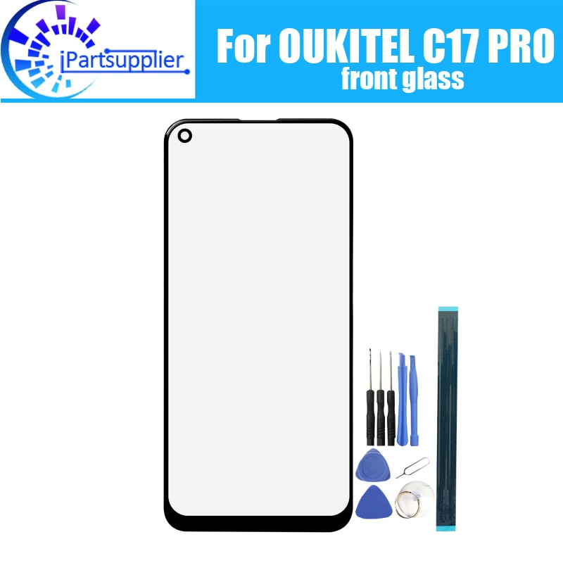 Oukitel-lente de vidrio para pantalla C17 PRO, nuevo 100%, pantalla táctil frontal de cristal, lente exterior para OUKITEL C17 PRO + herramientas
