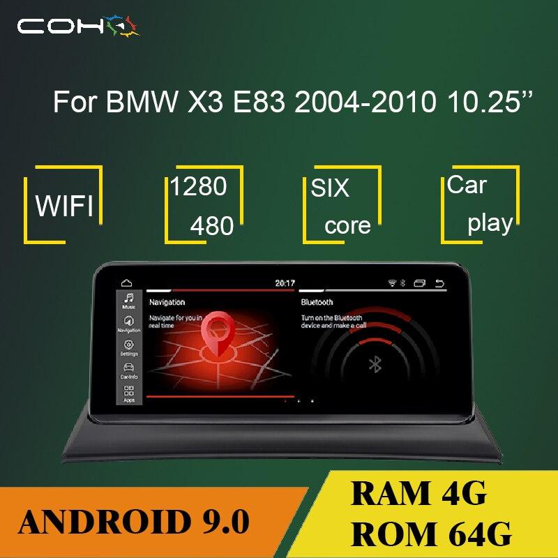 "10,25 ""Android 9 6-core 4G + 64G navegación GPS reproductor Multimedia radio del coche para BMW X3 E83 2004-2010 a"