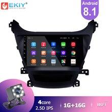 EKIY IPS Android 8.1 autoradio pour Hyundai Elantra 2014 2015 2016 lecteur multimédia stéréo Navigation GPS BT Wifi magnétophone