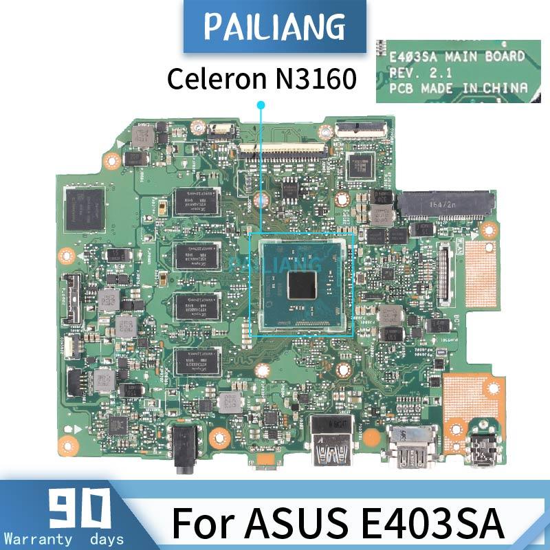 PAILIANG اللوحة الأم ل ASUS الكمبيوتر المحمول E403SA REV.2.1 اللوحة الرئيسية الأساسية SR2KP سيليرون N3160 DDR3 مع ذاكرة الوصول العشوائي 4G