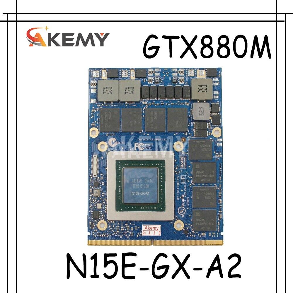 Akemy GTX880M GDDR5 8GB N15E-GX-A2 الرسومات بطاقة فيديو لديل من Alienware M13X R1 R2 M15X R1 R2 M17X R2 R3 R4 R5 M18X R2 R3