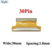 YuXi 1pcs 30 핀 FI-X30P PFC FFC 30Pin 1mm 유연한 플랫 케이블 어댑터 보드 변환기 커넥터 lcd led 컨트롤러에 대 한
