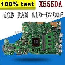X555DA Moederbord 4G/A10-8700P Voor For Asus X555Y X555YA X555YI X555D X555DG X555DA Laptop Moederbord X555YA Moederbord Moederbord